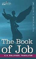 The Book of Job, Including the Oldest Lesson in the World