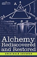 Alchemy Rediscovered and Restored
