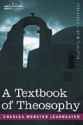 A Textbook of Theosophy
