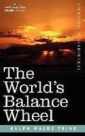 The World's Balance Wheel