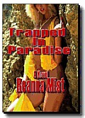 Trapped In Paradise - An Erotic Novel (erotica)