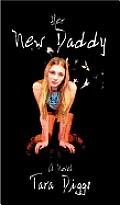 Her New Daddy (Erotica/Erotic Novel)
