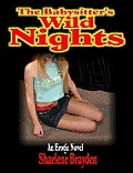 The Babysitter's Wild Nights! (Erotica/erotic novel)