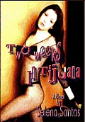 Two Weeks In Tijuana (erotica/erotic novel)