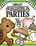 Library Incentive Parties