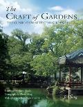 Craft of Gardens The Classic Chinese Text on Garden Design
