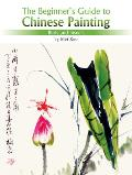 Birds and Insects: The Beginner's Guide to Chinese Painting
