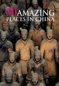 50 Amazing Places in China Cover