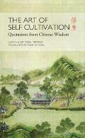Art of Self Cultivation Quotations From Chinese Wisdom