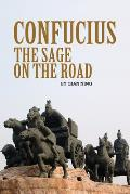 Confucius: The Sage on the Road