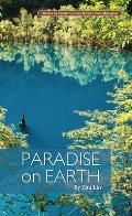 Paradise on Earth (Contemporary Writers)