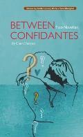 Between Confidantes Two Novellas