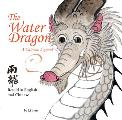 The Water Dragon: A Chinese Legend