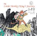 The Little Monkey King's Journey: Retold in English and Chinese