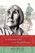 The Eskimo Girl and the Englishman