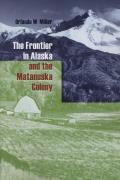 Frontier in Alaska & the Matanuska Colony