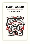 Benchmarks: New and Selected Poems 1963-2013 (University of Alaska Press - The Alaska Literary)