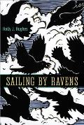 Sailing by Ravens (University of Alaska Press - The Alaska Literary)
