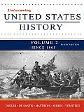 Understanding United States History, Volume 2 (7TH 10 Edition)