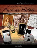 Introduction To American History, Volume II- Study Guide (8TH 11 Edition)