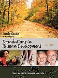 Foundations in Human Develope Study Guide (2ND 10 Edition)