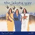 The Lakota Way 2010 Wall Calendar: Native American Wisdom on Ethics & Character