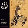 Zen Mind Calendar: Zenga Paintings from the Gitter-Yelen Collection