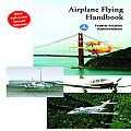 Airplane Flying Handbook FAA H 8083 3A 2004 Edition