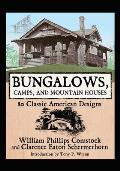 Bungalows Camps & Mountain Houses 80 Classic American Designs