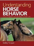 Understanding Horse Behavior: An Innovative Approach to Equine Psychology and Successful Training