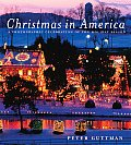 Christmas in America A Photographic Celebration of the Holiday Season