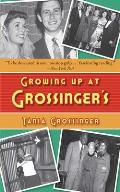 Growing Up At Grossingers