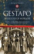 Gestapo A History Of Horror