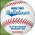 "Name That Ballplayer: The Ultimate Baseball ""Whodunnit?"" Quiz"