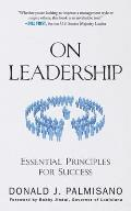 On Leadership Essential Principles for Success
