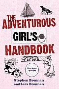Adventurous Girls Handbook Ages 9 99