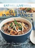 Eat Well, Live Well with Gluten Intolerance: Gluten-Free Recipes and Tips (Eat Well, Live Well) Cover