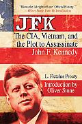 JFK The CIA Vietnam & the Plot to Assassinate John F Kennedy