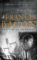 Francis Bacon: Anatomy of an Enigma Cover