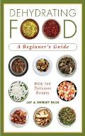 Dehydrating Food: A Beginner's Guide Cover