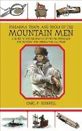 Firearms Traps & Tools of the Mountain Men