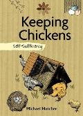 Keeping Chickens: Self-Sufficiency (Self-Sufficiency)