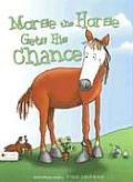 Morse the Horse Gets His Chance