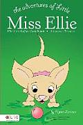 The Adventures of Little Miss Ellie: Ellie Visits Buffalo Creek Ranch