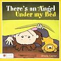 There's an Angel Under My Bed