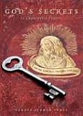 God's Secrets to Unanswered Prayers
