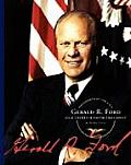 Gerald R. Ford: Our Thirty-Eighth President (Presidents Of The U.S.A.) by Sandra Francis
