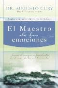El Maestro de Las Emociones: Jesus, El Mayor Especialista En El Area de La Emocion