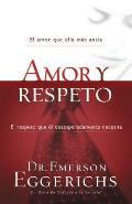 Amor y Respeto = Love and Respect (Enfoque a la Familia)