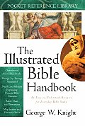 The Illustrated Bible Handbook (Pocket Reference Library)
